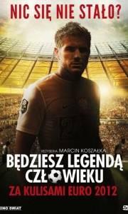 Będziesz legendą, człowieku online (2012) | Kinomaniak.pl