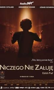Niczego nie żałuję online / Môme, la online (2007) | Kinomaniak.pl