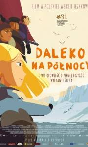 Daleko na północy online / Tout en haut du monde online (2015)   Kinomaniak.pl