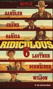 Ridiculous 6, the online (2016) | Kinomaniak.pl