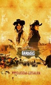 Sexipistols online / Bandidas online (2006) | Kinomaniak.pl