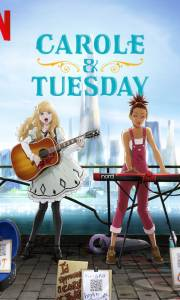 Carole and tuesday online (2019-) | Kinomaniak.pl