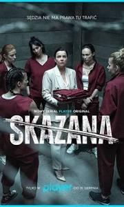 Skazana online (2021-) | Kinomaniak.pl