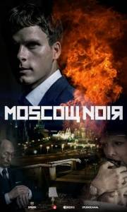 Moscow noir online (2018-) | Kinomaniak.pl
