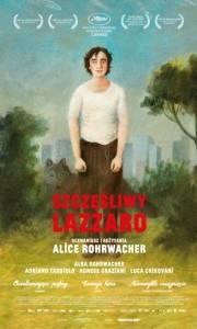 Szczęśliwy lazzaro online / Lazzaro felice online (2018) | Kinomaniak.pl