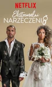 Ekstremalni narzeczeni online / Extreme engagement online (2019-) | Kinomaniak.pl