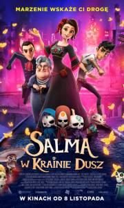 Salma w krainie dusz online / Dia de muertos online (2019) | Kinomaniak.pl