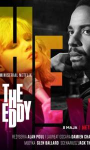 The eddy online (2020-) | Kinomaniak.pl
