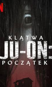 Klątwa ju-on: początek online / Ju-on: origins online (2020-) | Kinomaniak.pl