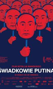 Świadkowie putina online / Svideteli putina online (2018) | Kinomaniak.pl