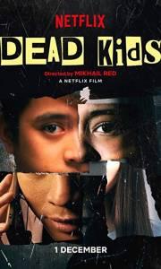 Dead kids online (2019)   Kinomaniak.pl