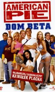 American pie: bractwo beta online / American pie presents beta house online (2007) | Kinomaniak.pl
