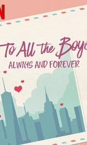 Do wszystkich chłopców: zawsze i na zawsze online / To all the boys: always and forever online (2021) | Kinomaniak.pl