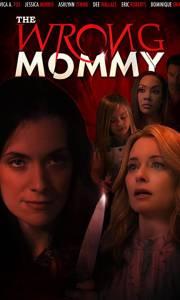 Zła mamusia online / The wrong mommy online (2019) | Kinomaniak.pl