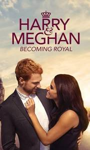 Harry i meghan: królewski mezalians online / Harry & meghan: becoming royal online (2019) | Kinomaniak.pl