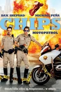 Chips: motopatrol online / Chips online (2017)   Kinomaniak.pl