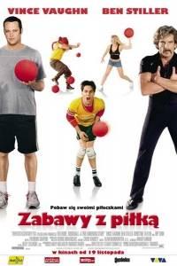 Zabawy z piłką online / Dodgeball: a true underdog story online (2004) | Kinomaniak.pl