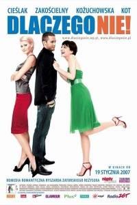 Dlaczego nie! online (2007)   Kinomaniak.pl
