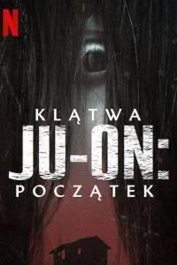 Klątwa ju-on: początek online / Ju-on: origins online (2020) | Kinomaniak.pl