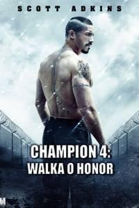 Champion 4: walka o honor online / Boyka: undisputed iv online (2016)   Kinomaniak.pl